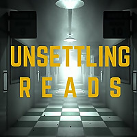 Unsettling Reads (Book Reviews)