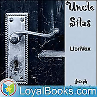 Uncle Silas by Joseph Sheridan LeFanu