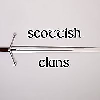 The Scottish Clans Podcast