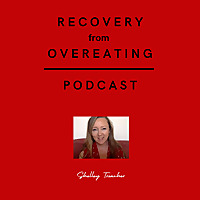 Binge and Overeating Recovery