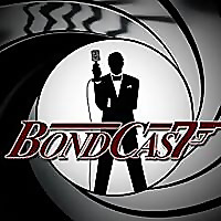 BondCast: James Bond 007