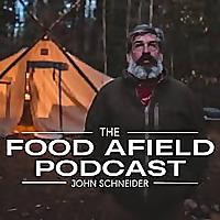 Food Afield with John Schneider
