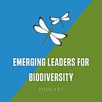 Emerging Leaders for Biodiversity Podcast