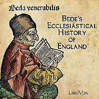 Ecclesiastical History of England by The Venerable Bede