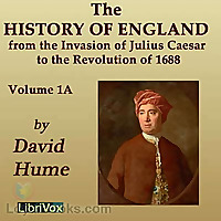 History of England from the Invasion of Julius Caesar to the Revolution of 1688, Volume 1A by David