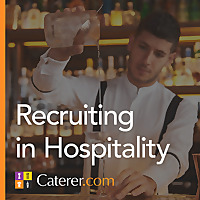 Recruiting in Hospitality | Caterer.com