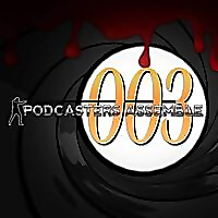 Podcasters Assemble: Season 003 (A James Bond Retrospective)