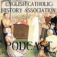 Conferences English Catholic History Association