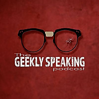 The Geekly Speaking Podcast