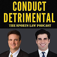 Conduct Detrimental | The Sports Law Podcast