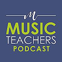 Teaching Notes | Music Teachers Association's Podcast