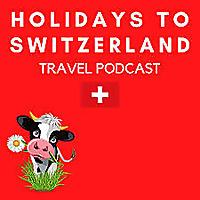 瑞士旅游播客假期