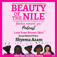 Beauty Of The Nile | Skin Care and Makeup Tips for Women of Color