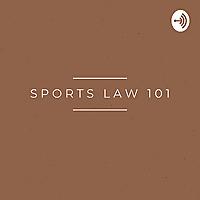 Sports Law 101