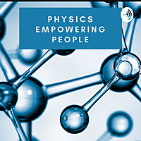 Physics - Empowering People