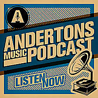 The Andertons Music Podcast
