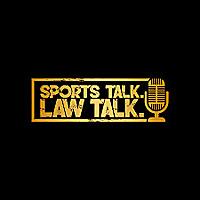 Sports Talk. Law Talk.
