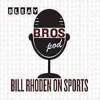 Bill Rhoden On Sports (BROSpod)