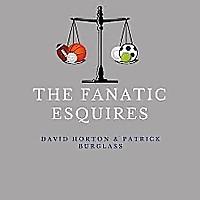 The Fanatic Esquires