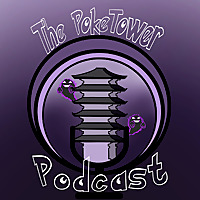 The PokeTower Podcast