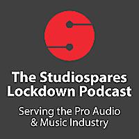 Studiospares Lockdown Podcast