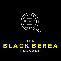 The Black Berea Podcast