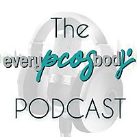 The everyPCOSbody Podcast