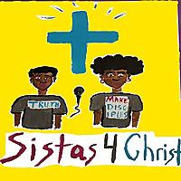 Sistas 4 Christ