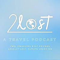 2LOST | A Travel Podcast