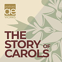 The Story Of Carols Podcast