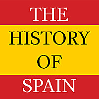 The History of Spain Podcast