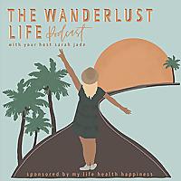 The Wanderlust Life