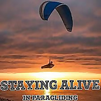 Staying Alive in Paragliding