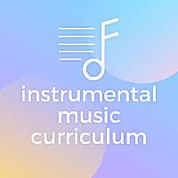 Instrumental Music Curriculum