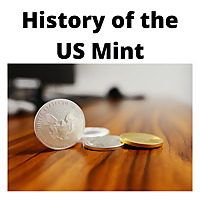 History of the US Mint Podcast