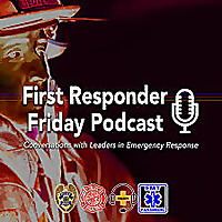 First Responder Friday Podcast