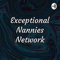 Exceptional Nannies Network