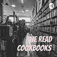 We Read Cookbooks