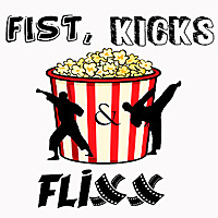 Fist, Kicks & Flixx