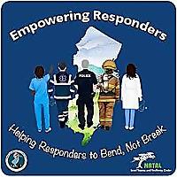 Empowering Responders: Helping Responders To Bend, Not Break