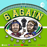 The 6 Again Podcast | A Rugby League Show