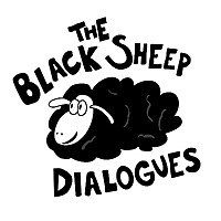 The Black Sheep Dialogues
