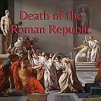 Death of the Roman Republic
