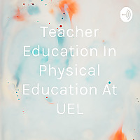 Teacher Education In Physical Education At UEL