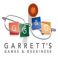 Garrett's Games and Geekiness
