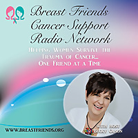 Breast Friends Cancer Support Radio