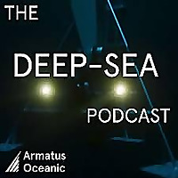 The Deep-Sea Podcast