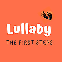 Lullaby: The First Steps Podcast