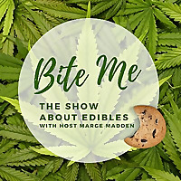 Bite Me: The Show About Edibles
