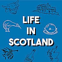 Life in Scotland